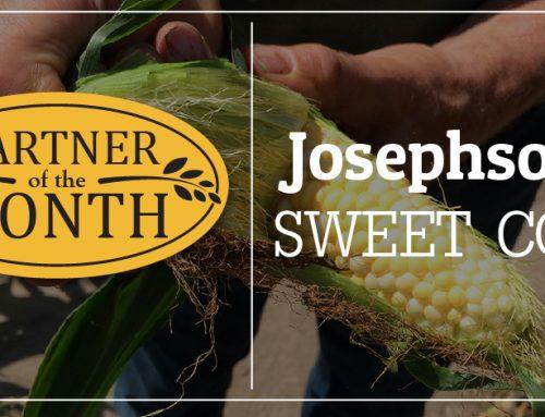 PARTNER OF THE MONTH: Josephson's Sweet Corn